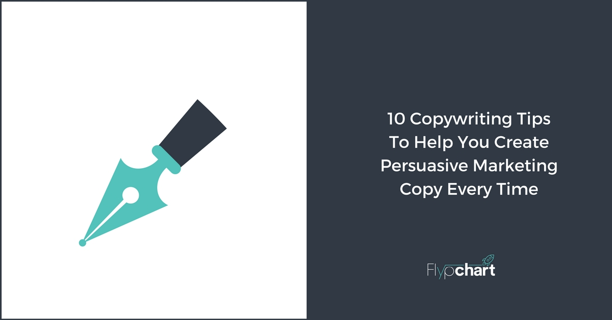 10 Copywriting Tips To Help You Create Persuasive Marketing Copy Every Time