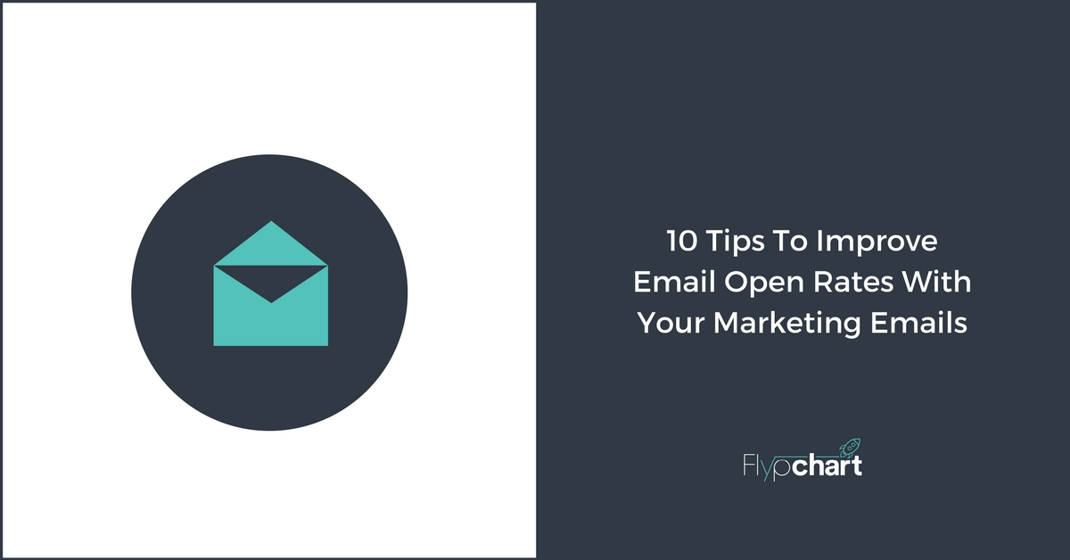 10 Tips To Improve Email Open Rates With Your Marketing Emails (1)