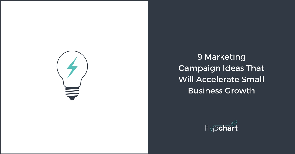9 Marketing Caign Ideas That Will