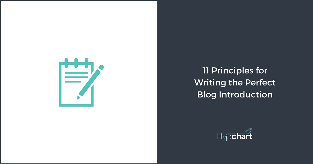 11 Principles for Writing the Perfect Blog Introduction